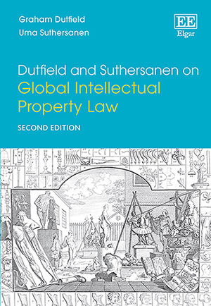 Dutfield and Suthersanen on Global Intellectual Property Law
