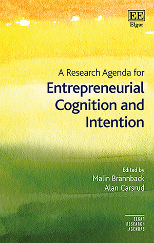 A Research Agenda for Entrepreneurial Cognition and Intention