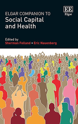 Elgar Companion to Social Capital and Health