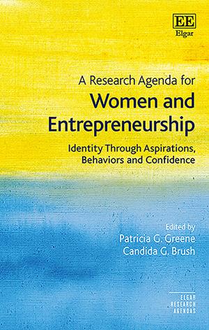 A Research Agenda for Women and Entrepreneurship