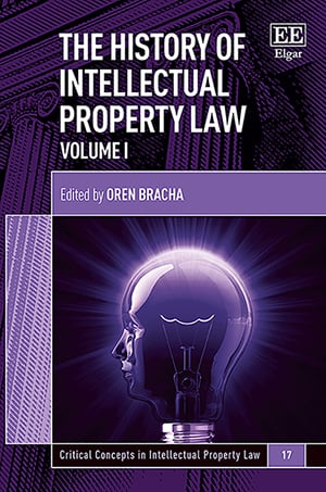 The History of Intellectual Property Law