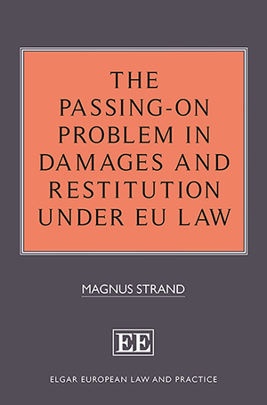 The Passing-On Problem in Damages and Restitution under EU Law