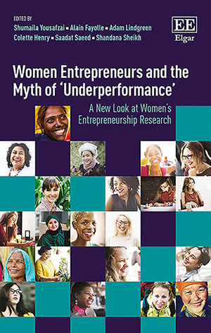 Women Entrepreneurs and the Myth of 'Underperformance'