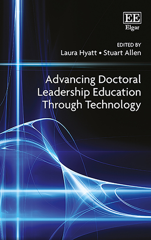 Advancing Doctoral Leadership Education Through Technology