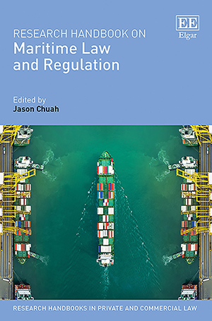 Research Handbook on Maritime Law and Regulation