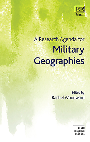 A Research Agenda for Military Geographies