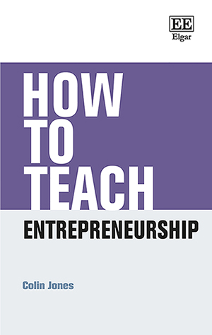 How to Teach Entrepreneurship
