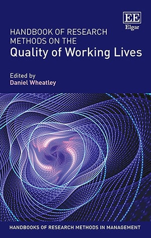 Handbook of Research Methods on the Quality of Working Lives