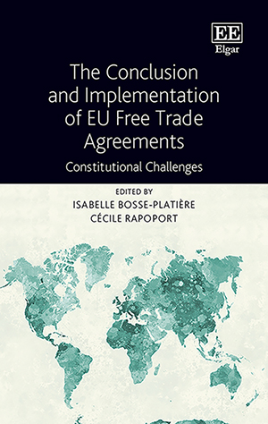 The Conclusion and Implementation of EU Free Trade Agreements