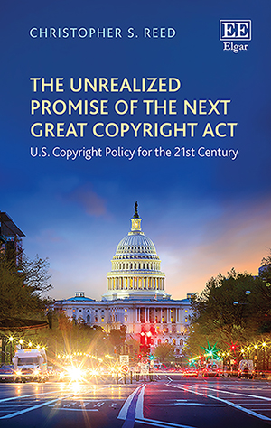 The Unrealized Promise of the Next Great Copyright Act