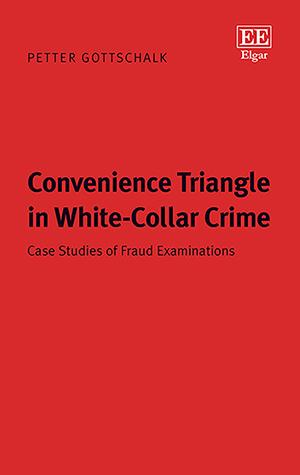 Convenience Triangle in White-Collar Crime