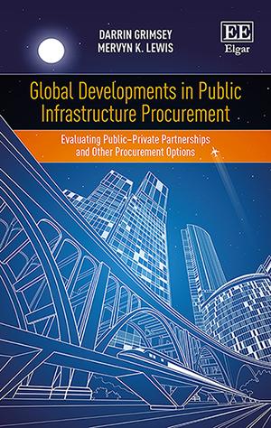 Global Developments in Public Infrastructure Procurement