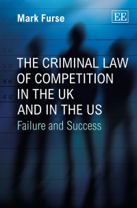 The Criminal Law of Competition in the UK and in the US