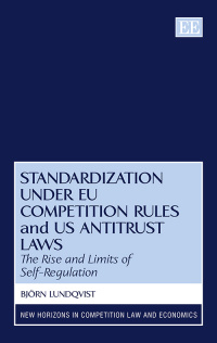 Standardization under EU Competition Rules and US Antitrust Laws