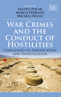 War Crimes and the Conduct of Hostilities