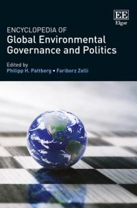 Encyclopedia of Global Environmental Governance and Politics