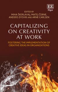 Capitalizing on Creativity at Work