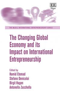 The Changing Global Economy and its Impact on International Entrepreneurship