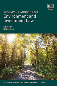 Research Handbook on Environment and Investment Law