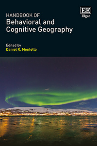 Handbook of Behavioral and Cognitive Geography