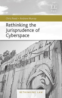 Rethinking the Jurisprudence of Cyberspace