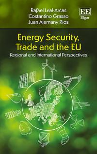 Energy Security, Trade and the EU