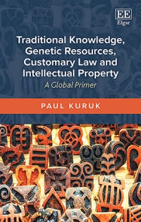 Traditional Knowledge, Genetic Resources, Customary Law and Intellectual Property