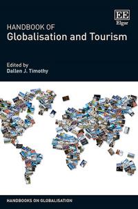 Handbook of Globalisation and Tourism