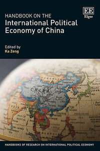 Handbook on the International Political Economy of China