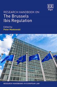 Research Handbook on the Brussels Ibis Regulation