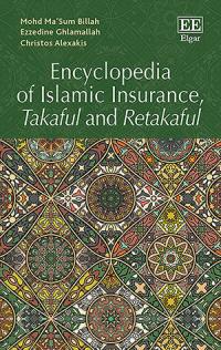 Encyclopedia of Islamic Insurance, Takaful and Retakaful