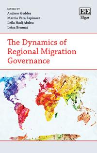 The Dynamics of Regional Migration Governance