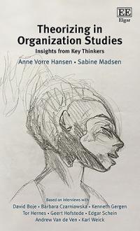 Theorizing in Organization Studies