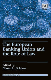 The European Banking Union and the Role of Law