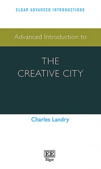 Advanced Introduction to the Creative City
