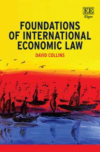Foundations of International Economic Law