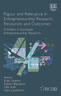 Rigour and Relevance in Entrepreneurship Research, Resources and Outcomes
