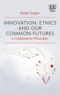 Innovation, Ethics and our Common Futures