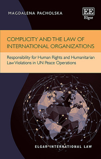 Complicity and the Law of International Organizations