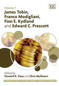James Tobin, Franco Modigliani, Finn E. Kydland and Edward C. Prescott