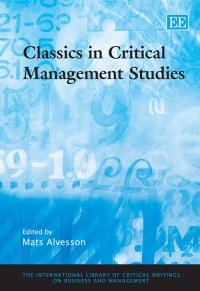Classics in Critical Management Studies