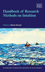 Handbook of Research Methods on Intuition