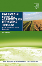 Environmental Border Tax Adjustments and International Trade Law