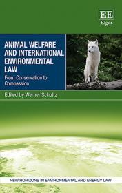 Animal Welfare and International Environmental Law