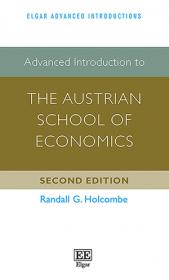 Advanced Introduction to the Austrian School of Economics