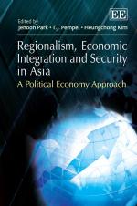 Regionalism, Economic Integration and Security in Asia