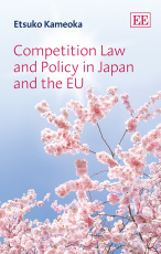Competition Law and Policy in Japan and the EU