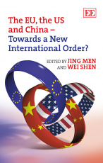 The EU, the US and China – Towards a New International Order?