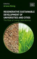 Regenerative Sustainable Development of Universities and Cities