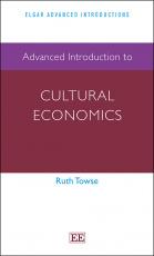 Advanced Introduction to Cultural Economics